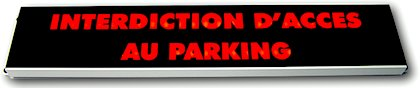 signalisation lumineuse interdiction acces parking